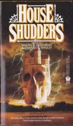 House Shudders - Martin H. Greenberg, J.K. Potter, Charles G. Waugh