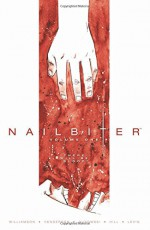 Nailbiter Volume 1: There Will Be Blood - Joshua Williamson