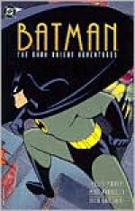 Batman: The Dark Knight Adventures - Kelley Puckett, Mike Parobeck, Rick Burchett