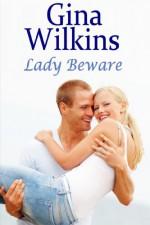 Lady Beware - Gina Wilkins
