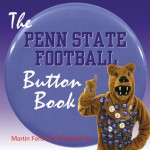 The Penn State Football Button Book - Martin Ford, Russell Ford