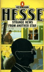 Strange News from Another Star (Modern Classics) - Hermann Hesse