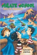 Shiver Me, Shipwreck! - Brian James, Jennifer Zivoin