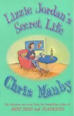 Lizzie Jordan's Secret Life - Chris Manby