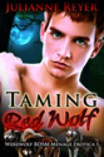 Taming Red Wolf - Julianne Reyer