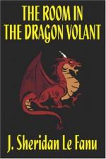 The Room in the Dragon Volant - Joseph Sheridan Le Fanu