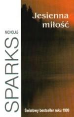 Jesienna miłość - Nicholas Sparks, Andrzej Szulc
