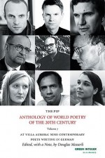 The PIP Anthology of World Poetry, no. 7: At Villa Aurora: Nine Contemporary Poets Writing in German - Douglas Messerli