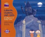Cobwebs, Chatters, and Chills: A Collection of Scary Poems - Patricia M. Stockland, Sara Rojo Perez