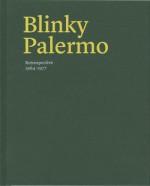 Blinky Palermo: Retrospective 1964-77 - Lynne Cooke, Lynne Cooke, Suzanne Hudson, James Lawrence, Susanne Kuper