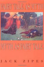 Fairy Tale as Myth/Myth as Fairy Tale - Jack Zipes