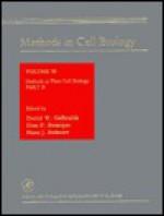 Methods in Cell Biology, Volume 50: Methods in Plant Cell Biology, Part B - Leslie Wilson, Paul T. Matsudaira, Hans J. Bohnert, Don P. Bourque, Leslie Wilson