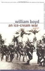 An Ice-Cream War - William Boyd