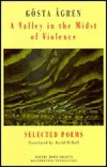 Valley in the Midst of Violence : selected poems 1955-1985 - Gosta Agren, David McDuff, Gosta Agren