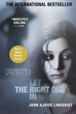 Let the Right One In - John Ajvide Lindquist