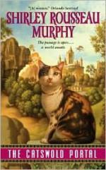 The Catswold Portal - Shirley Rousseau Murphy