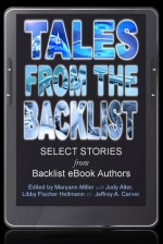 Tales from the Backlist: Selected Stories from Backlist e-Books Authors - Judy Alter, Doranna Durgin, Patricia Rice, Pati Nagle, L.L. Bartlett, Jeffrey A. Carver, Judith Arnold, Lillian Stewart Carl, Patricia Ryan, Jacqueline Lichtenberg, Kelly McClymer, Phoebe Conn, Libby Fischer Hellmann, Christina Crooks, Mary Ellen Hughes, Terry Odell, Mar