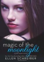 Magic of the Moonlight - Ellen Schreiber