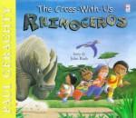 Cross With Us Rhinoceros - John Bush, Paul Geraghty