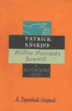 Maitre Mussard's Bequest (Bloomsbury Birthday Quids) - Patrick Suskind