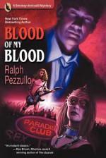 Blood of My Blood - Ralph Pezzullo