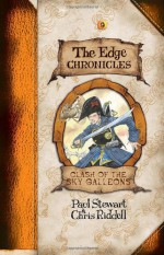 The Edge Chronicles 3: Clash of the Sky Galleons: Third Book of Quint - Chris Riddell, Paul Stewart