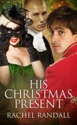 His Christmas Present - Rachel Randall