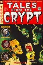 Tales from the Crypt #2: Can You Fear Me Now? - Neil Kleid, Stefan Petrucha, Exes