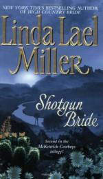 Shotgun Bride (McKettrick Cowboys #2) - Linda Lael Miller