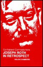 Co-Existent Contradiction: Joseph Roth in Retrospect : Papers of the 1989 Joseph Roth Symposium at Leeds (Studies in Austrian Literature, Culture, and Thought) - Joseph Roth Symposium, Joseph Roth