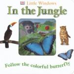 Little Windows: In the Jungle (Little Windows) - Anne Millard