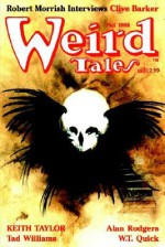 Weird Tales #292: Fall 1988 - Keith Taylor, Tad Williams, Alan Rodgers, W.T. Quick, Carl Lundgren