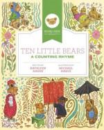 Ten Little Bears: A Counting Rhyme - Kathleen Hague, Michael Hague