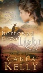 Borrowed Light - Carla Kelly