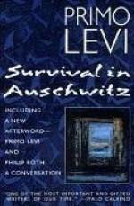 Survival in Auschwitz - Primo Levi, Stuart J. Woolf, Philip Roth
