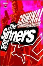 Criminal, Vol. 5: The Sinners - Ed Brubaker, Sean Phillips