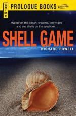 Shell Game - Richard Powell