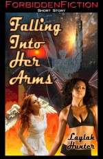 Falling Into Her Arms - Laylah Hunter