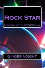 Rock Star - Ginger Voight