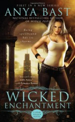 Wicked Enchantment - Anya Bast