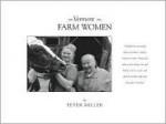 Vermont Farm Women - Peter Miller
