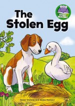 The Stolen Egg - Karen Wallace, Jackie Harland