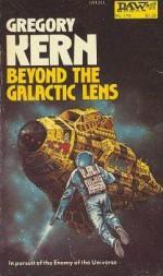 Beyond The Galactic Lens - Gregory Kern