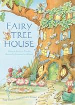 Fairy Tree House - Saviour Pirotta, Susanna Lockheart