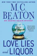 Love, Lies and Liquor - M.C. Beaton
