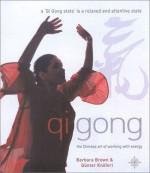 Qi Gong - Barbara Brown