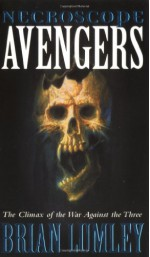 Necroscope: Avengers - Brian Lumley