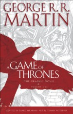 A Game of Thrones: The Graphic Novel, Vol. 1 - Daniel Abraham, George R.R. Martin, Tommy Patterson