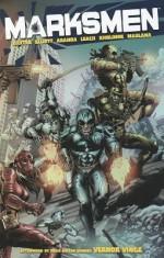 Marksmen, Volume 1 - David Baxter, Garry Leach, Javier Aranda