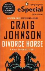 Divorce Horse - Craig Johnson